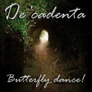 DeCadenta - Butterfly Dance
